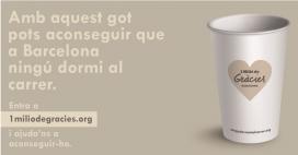Campanya #1miliódegràcies de la Fundació Arrels