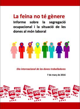 Portada informe 'La feina no té gènere' (Font: UGT)