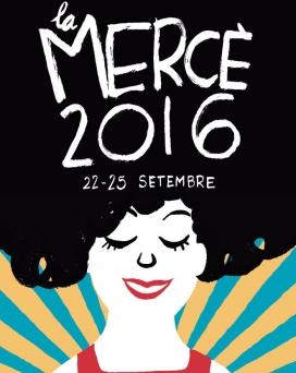 Cartell de les Festes de la Mercè 2016. Font: Ajuntament de Barcelona
