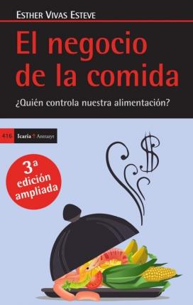 'El negocio de la comida' d'Esther Vivas.