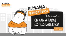 campanya: Demana Banca Ètica