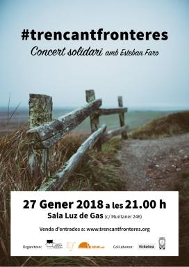 Cartell del concert solidari del projecte #TrencantFronteres