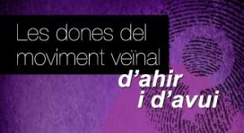 Exposició Dones del moviment veïnal d'ahir i d'avui