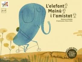 """Portada del Llibre """"L'elefant Mainú i l'amistat"""""""