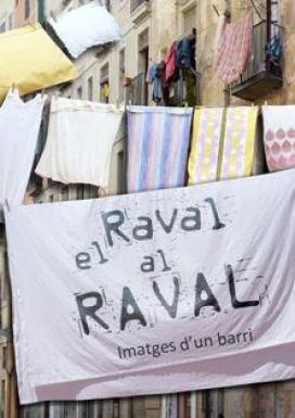 """Cartell de l'exposició """"El Raval al Raval. Imatges d'un barri"""" de la Filmoteca"""