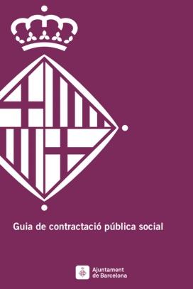 Guia de contractació social de l'Ajuntament de Barcelona. Font. Ajuntament de Barcelona
