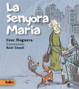 La senyora Maria - Cesc Noguera