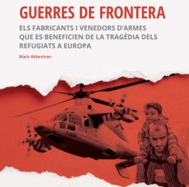 """Imatge principal de l'Informe """"Guerres de frontera"""". Font: Centre Delàs d'Estudis per la Pau"""