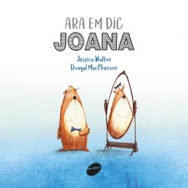 'Ara em dic Joana'. Jessica Walton i Dougal McPherson