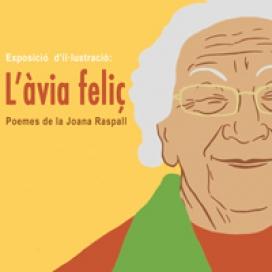 """""""L'àvia feliç. Poemes de la Joana Raspall"""""""