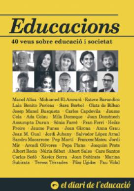 """Portada del llibre """"Educacions. 40 veus sobre educació i societat"""" del Diari de l'Educació."""