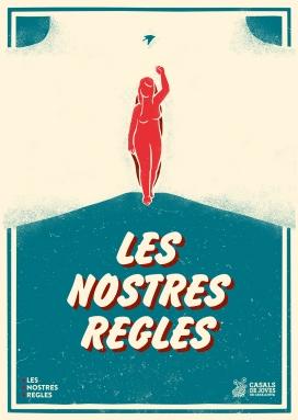 """Cartell de la campanya de Casals de Joves de Catalunya """"Les nostres regles"""""""