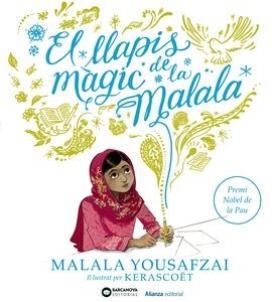 'El llapis màgic de la Malala'. Malala Yousafzai