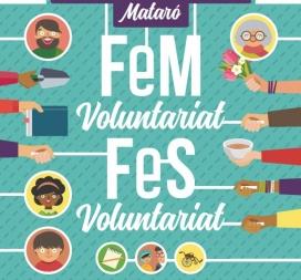 Cartell 'FEM Voluntariat, FES Voluntariat'