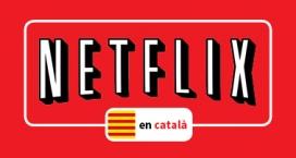 NetFlix en Català ha aconseguit signar més de 25000 persones