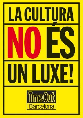 """Imatge pancarta amb el lema: """"la cultura no és un luxe!"""""""