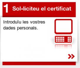Sol·liciteu el certificat