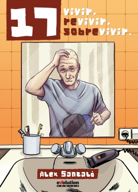 "Portada del llibre ""17, vivir, revivir, sobrevivir""."