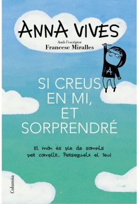 Si creus en mi, et sorprendré - Anna Vives