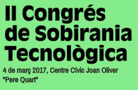 El II Congrés de Sobirania Tecnològica es celebrarà el dia 4 de març.