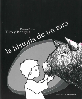 El conte il·lustrat per l'Il·lustrador argentí Manuel Clavero explica una història màgica entre un nen i un toro