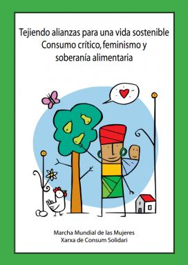 """Portada de l'obra """"Teixint aliances per a un vida sostenible, consum crític, feminisme i sobirania alimentària"""". Font: Xarxa de Consum Solidari"""