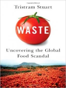 El llibre de Tristam Stuart analitza les contradiccions del sistema alimentari (imatge: tristamstuart.co.uk)