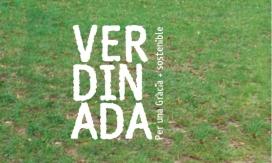 La Verdinada és un projecte d'activitats que gira al voltant del medi ambient amb l'objectiu de crear consciència i actuar sosteniblement en l'entorn. (imatge: lluisosdegracia.cat)