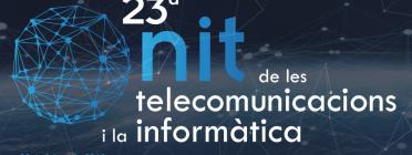 23a Nit de les Telecomunicacions i la Informàtica