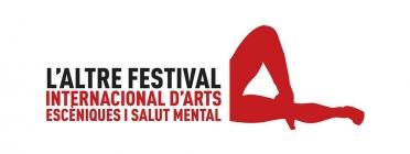 L'Altre Festival d'arts escèniques i salut mental