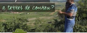 Les dificultats per accedir a la terra per a la nova pagesia agroecològica