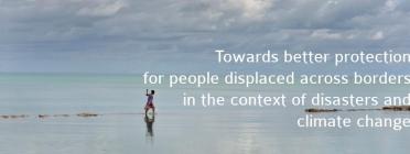 La Platform on Disaster Displacement treballa per implementar les recomanacions de l'agenda Nansen