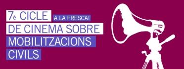 7è Cicle de Cinema a la Fresca sobre Mobilitzacions Civils / Font: Consell de la Joventut de Barcelona