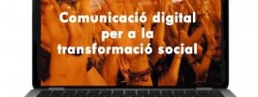 Comunicació digital per a la transformació social.   Font: UOC
