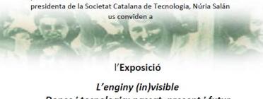 Exposició «L'enginy (in)visible. Dones catalanes en l'àmbit de les tecnologies: passat, present i futur»