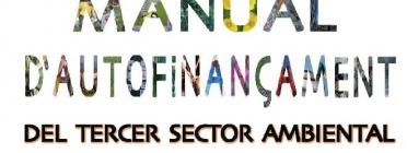 Manual d'autofinançament per al tercer sector ambiental