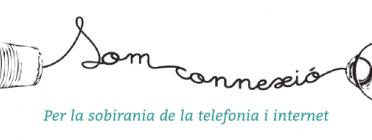 Som Connexió, cap a la sobirania de les telecomunicacions