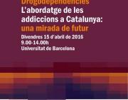 """VIII Jornada de Drogodependències: """"L'abordatge de les addicions a Catalunya: una mirada de futur"""""""