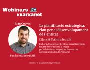 El webinar 'la planificació estratègica, clau per al desenvolupament de l'entitat' ha anat a càrrec de Joan Cuevas, de la Fundació Jaume Bofill. Font: Xarxanet