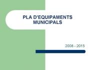 Pla d'equipaments municipals