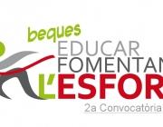 2a convocatòria de les Beques Educar Fomentant l'Esforç