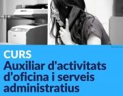 Curs Auxiliar d'activitats d'oficina i serveis administratius