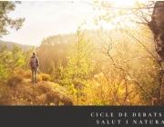 """El cicle """"Salut i Natura"""" aprofundeix en la contribució de la natura en la salut de les persones."""