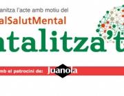 Mentalitza't - Dia Mundial de la Salut Mental