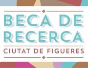 Beca de Recerca Ciutat de Figueres