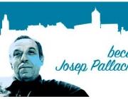15a convocatòria de la Beca Josep Pallach