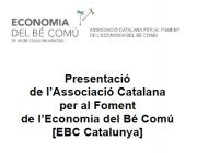 Presentació oficial de l'Associació Catalana per al Foment de l'Economia del Bé Comú