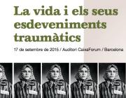Jornada: La vida i els seus esdeveniments traumàtics