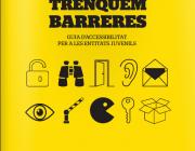 Trenquem barreres, una guia per tal de fomentar la participació de les persones amb diversitat funcional a l'associacionisme