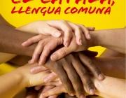 Cartell de la campanya 'El català, llengua comuna' de Plataforma per la Llengua